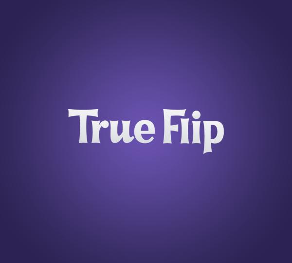 True Flip